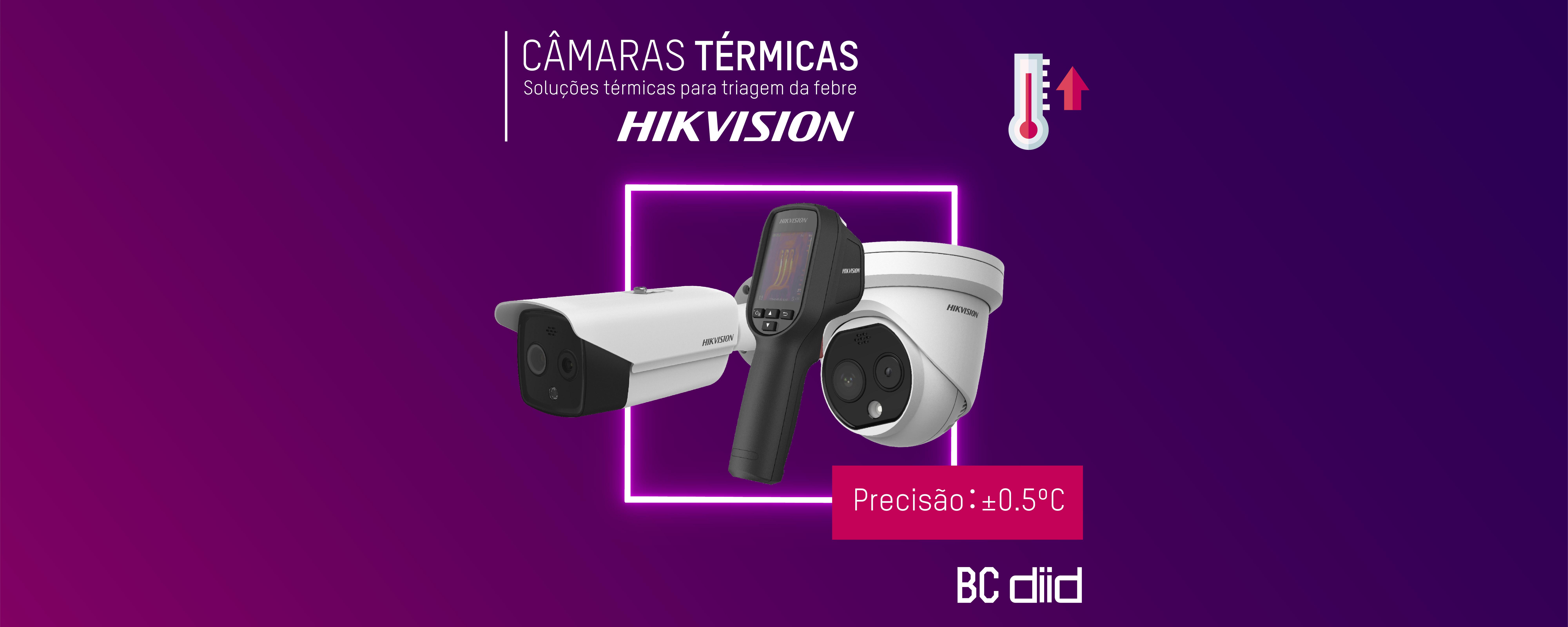 Câmaras Térmicas Hikvision
